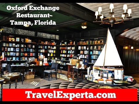 Oxford Exchange Restaurant - Tampa, Florida - Review