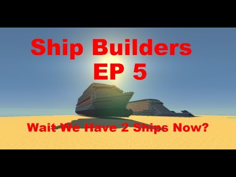 Ship Builders EP5 : wait 2 ships now?