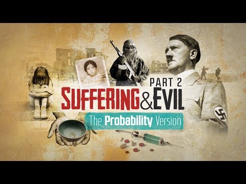 Suffering and Evil: The Probability Version