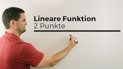 Lineare Funktion mittels 2 Punkte aufstellen, Steigung m zuerst | Mathe by Daniel Jung