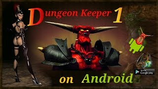 How to play Dungeon Keeper 1 on Android