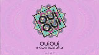 OuiOui - Mademoiselle [OUI004]