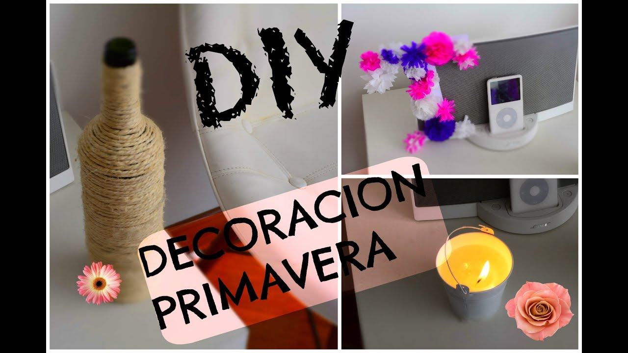 Diy decoracion primavera pinterest youtube for Decoracion para minidepartamentos