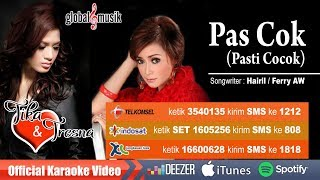 Tika & Tresna - Pas Cok (Pasti Cocok) (Official Karaoke Video)