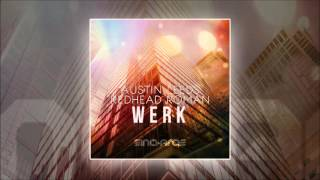 Austin Leeds and Redhead Roman - Werk (Original Mix) [In Charge Recordings]