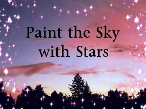 Paint the Sky with Stars - Karaoke with Lyrics