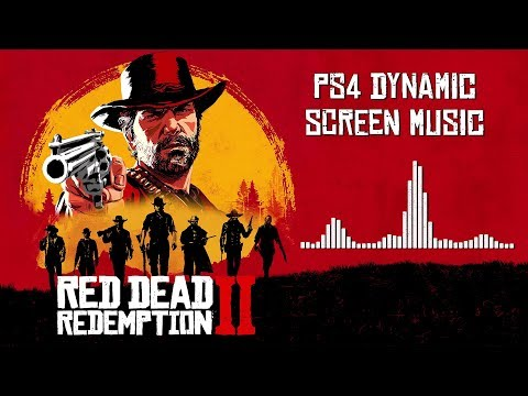 Red Dead Redemption 2  Soundtrack - PS4 Dynamic Screen    With Visualizer