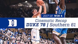 Win 4 | Cinematic Recap: Duke 78, Southern 61 (11/17/17)