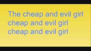 Bree Sharp - Cheap And Evil Girl Lyrics