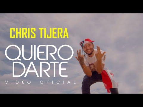 CHRIS TIJERA-QUIERO DARTE (VIDEO OFICIAL)
