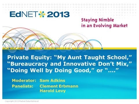 EdNET 2013: Private Equity