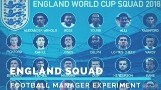 England World Cup Squad | Football Manager Experiment