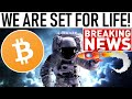 WE ARE SET FOR LIFE! BITCOIN BULL MARKET LAUNCHPAD! CRITICAL MOVE FOR BTC! CRYPTO DEMAND SKYROCKETS!