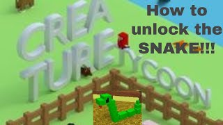 Roblox Creature Tycoon- How I found the snake