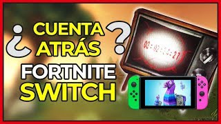 FORTNITE GETS A COUNTDOWN IN SWITCH IS IT REAL? Fortnite Nintendo Switch (en)