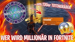 FORTNITE QUIZ TO 130's TOTENGRÄBER !!! 😱 WHO WILL BECOME A MILLIONAIRE IN FORTNITE 😂 - Fortnite Save the World
