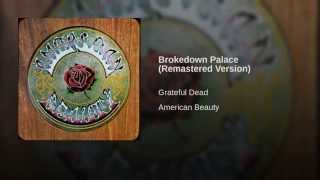 Brokedown Palace (Remastered Version)