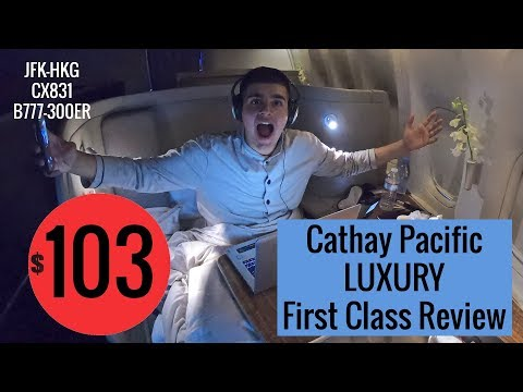 16 Hours In Luxury For $103: Cathay Pacific FIRST Class