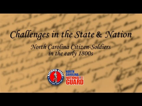 """Challenges in the State and Nation: North Carolina Citizen-Soldiers in the Early 1800s"""