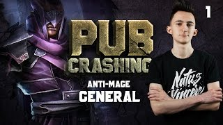 Pubs Crashing: GeneRaL on Anti-Mage vol.1