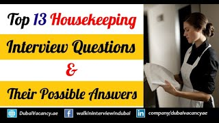 Top 13 Housekeeping Interview Questions & Their Best Possible Answers 2019
