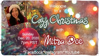 A Cozy Christmas Special with Mitra Dee 2020
