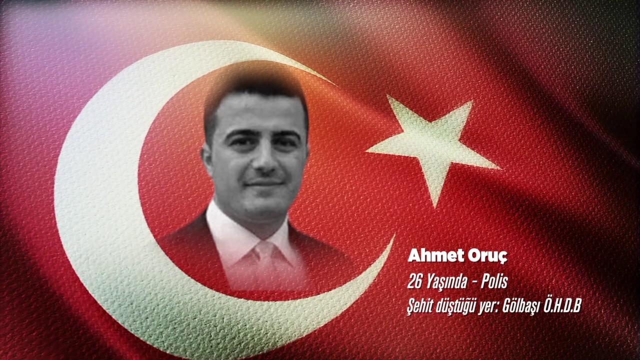 15 Temmuz Şehidi Ahmet Oruç
