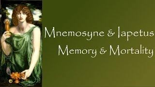 Greek Mythology: The Story of Mnemosyne & Iapetus