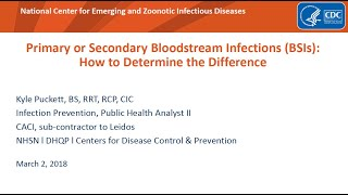2018 NHSN Training - Secondary BSI and NHSN Site-specific Infections