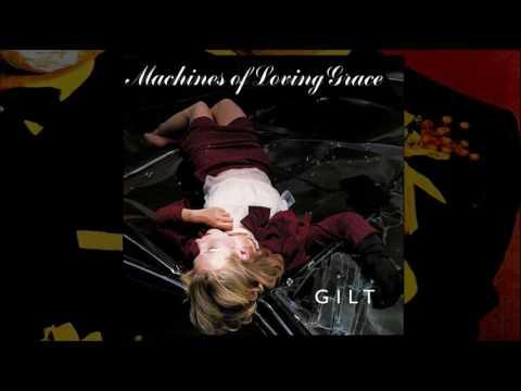 MACHINES OF LOVING GRACE - Serpico