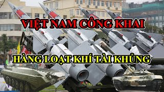 Hàng loạt khí tài khủng của Việt Nam lộ diện