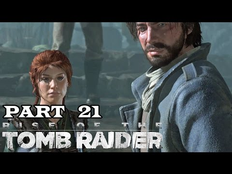 [21] Rise Of The Tomb Raider PC - Geothermal Valley - Let's Play! Gameplay Walkthrough (PC)