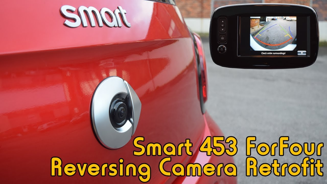 Smart 453 ForFour Genuine Reversing Camera Retrofit
