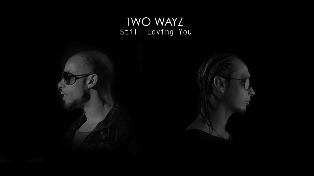 2 wayz i love you