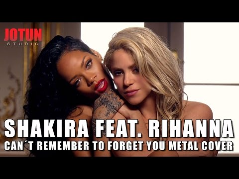 Shakira feat. Rihanna - Can´t Remember To Forget You (metal cover by Jotun Studio)