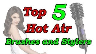 Top 5 Best Hot Air Brushes and Stylers of 2018