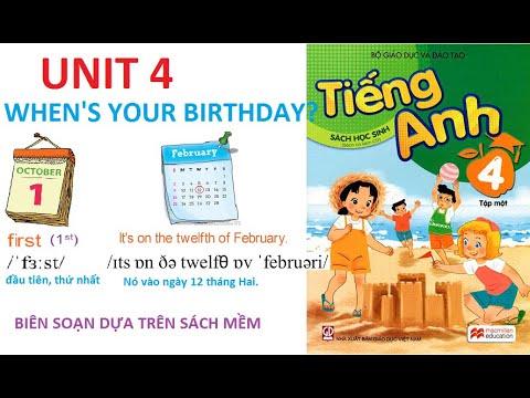 [TIẾNG ANH LỚP 4] Unit 4: When's your birthday? | Biên soạn dựa theo sách giáo khoa.