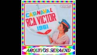 Baixar 07 - CARNAVAL EM BANANAL - ANTÔNIO CARLOS - 1961==ARQUIVOS SERAEND