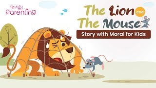 The Lion and The Mouse Story in English with Moral for Kids