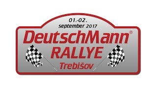 DeutschMann Rally Trebišov 2017  (relácia)