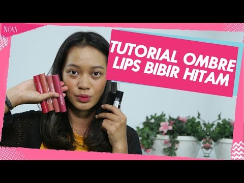 rekomendasi-lipstick-&-tutorial-ombre-lips-untuk-bibir-hitam