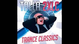 Talla 2XLC | Some Rare Trance Classics