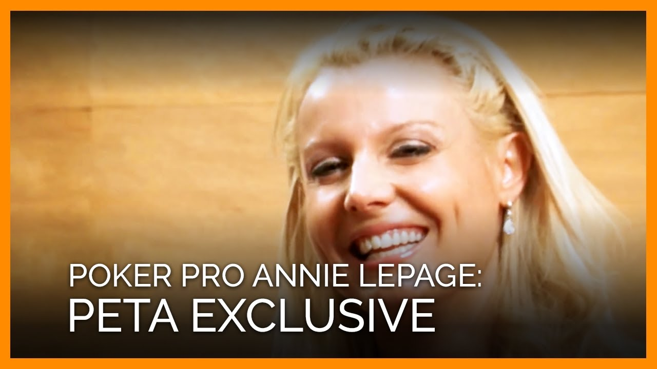 Annie lepage poker player best vegas slots odds