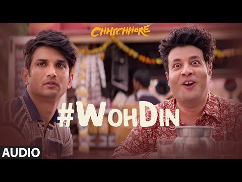 Download Lagu  Woh Din Audio | Arijit Singh | CHHICHHORE | Sushant, Shraddha | Pritam,Amitabh Bhattacharya Mp3 Free
