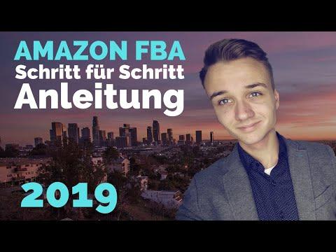 Amazon FBA 2019 - Schritt Für Schritt Anleitung Zum Erfolgreichen Verkaufen Auf Amazon *Tutorial*