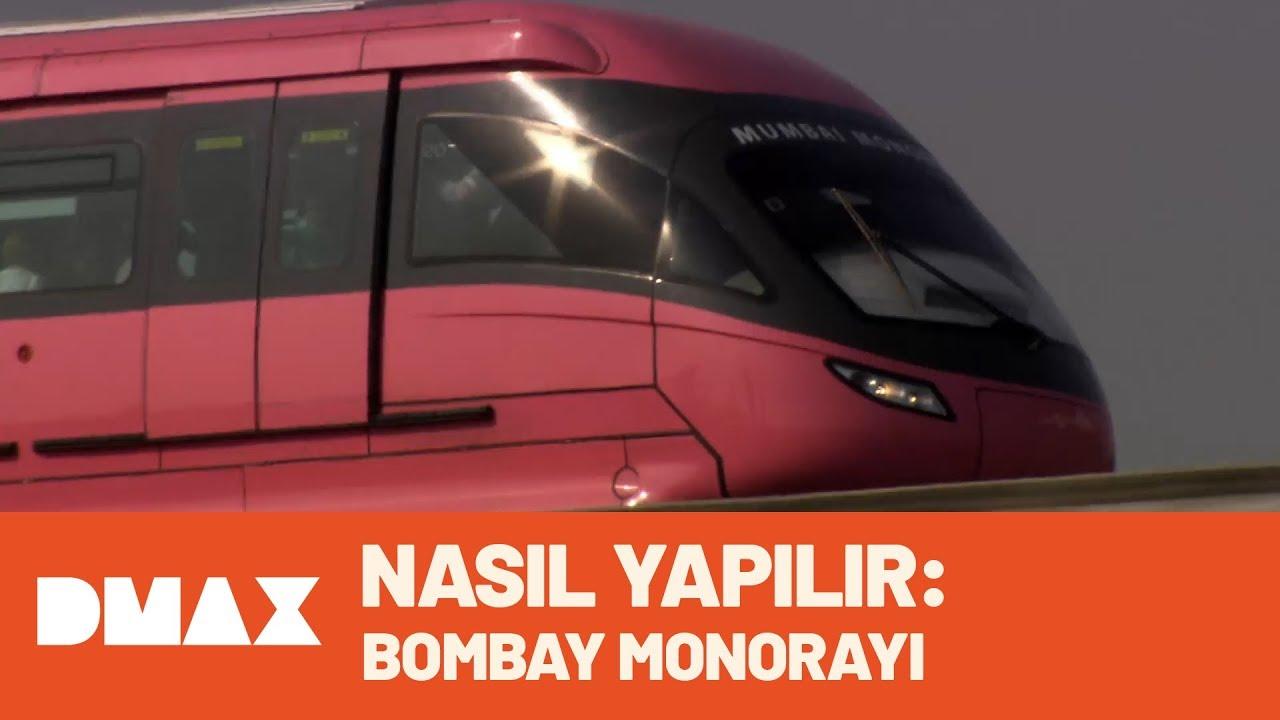 Nasıl Yapılır: Bombay Monorayı