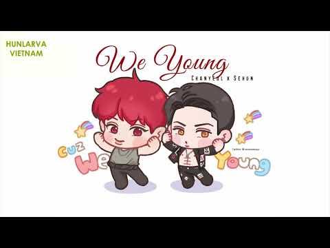 [VIETSUB][CHINESE VERSION] WE YOUNG - CHANYEOL x SEHUN