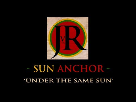 JvR - Sun Anchor - 'Under The Same Sun' lyric video
