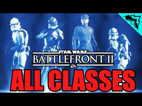 Star Wars Battlefront 2 Classes Overview (Assault, Heavy, Of