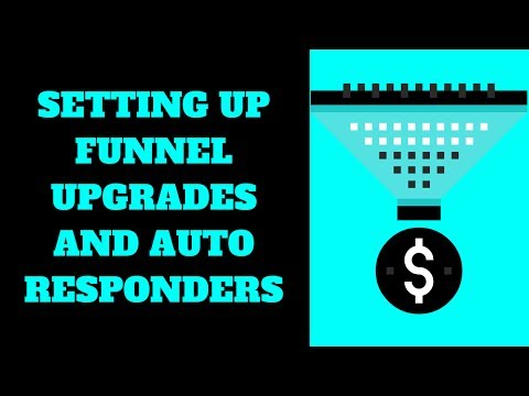 Setting Up Funnels and Auto Responders